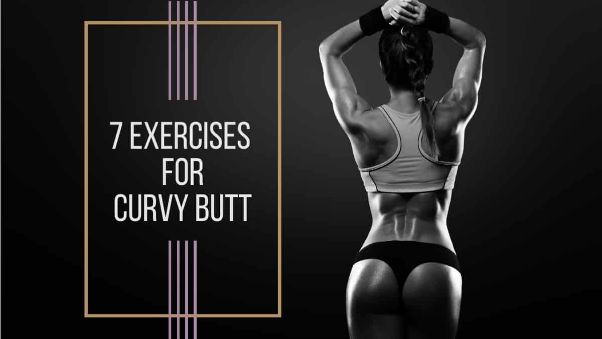 Exercises for curvy butt